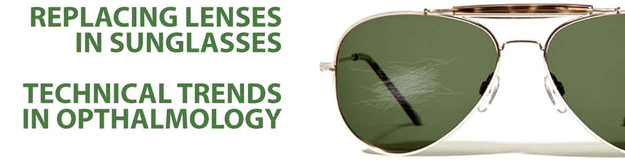 Sunglass Lens Replacement Service in Ophthalmology